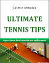 Ultimate Tennis Tips