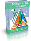 Addiction to Nutrition