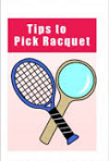 Tips to Pick the Perfect Racquet